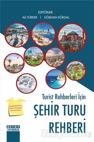 Turist Rehberleri İçin Şehir Turu Rehberi Ali Türker