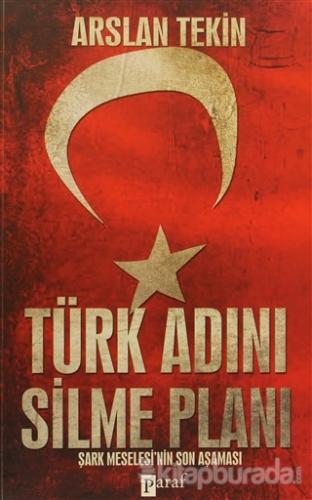 Türk Adını Silme Planı
