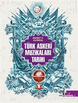 Türk Askeri Muzikaları Tarihi