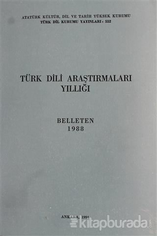 Türk Dili  Araştırmaları Yıllığı - Belleten 1988