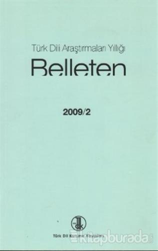 Türk Dili Araştırmaları Yıllığı - Belleten 2009 / 2