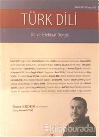 Türk Dili Dil ve Edebiyat Dergisi Sayı: 743
