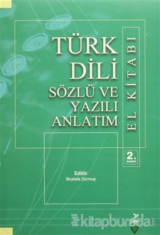 Türk Dili Sözlü ve Yazılı Anlatım El Kitabı