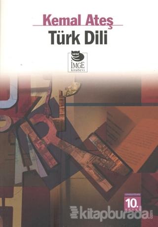 Türk Dili %15 indirimli Kemal Ateş