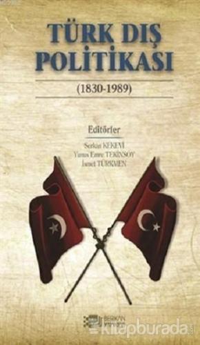 Türk Dış Politikası (1830-1989)