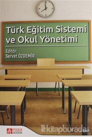 Türk Eğitim Sistemi ve Okul Yönetimi