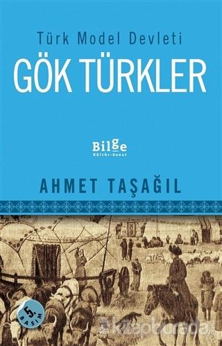 Türk Model Devleti Gök Türkler