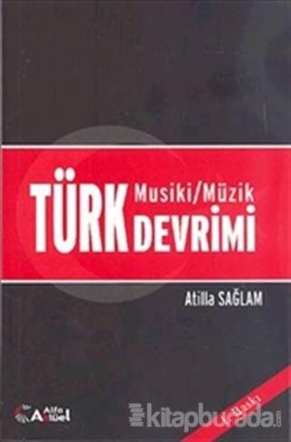 Türk Musiki - Müzik Devrimi