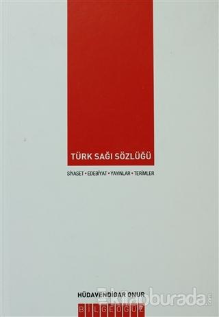 Türk Sağı Sözlüğü (Ciltli)