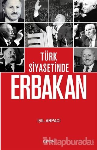 Türk Siyasetinde Erbakan