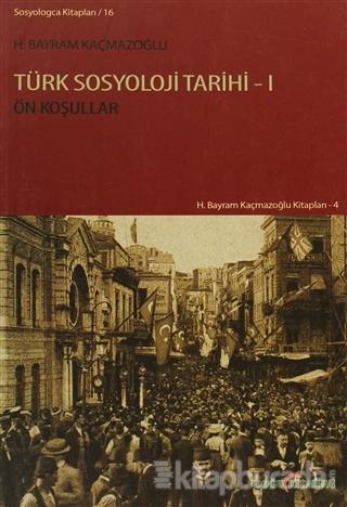Türk Sosyoloji Tarihi - 1