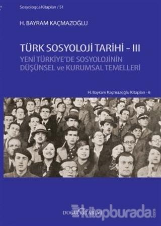 Türk Sosyoloji Tarihi - 3