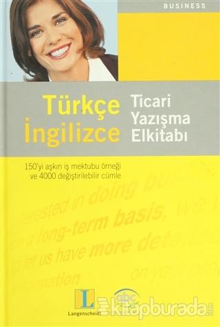 Türkçe İngilizce Ticari Yazışma Elkitabı (Ciltli)