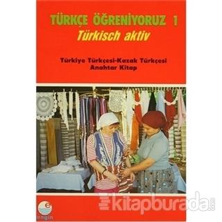 Türkçe Öğreniyoruz 1 Türkçe-Kazakça Anahtar Kitap