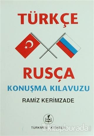 Türkçe - Rusça Konuşma Kılavuzu