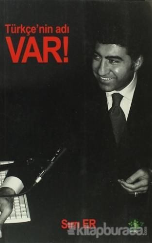 Türkçe'nin Adı Var!