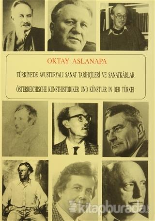 Türkiye'de Avusturyalı Sanat Tarihçileri ve Sanatkarlar
