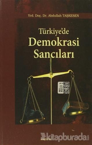 Türkiye'de Demokrasi Sancıları