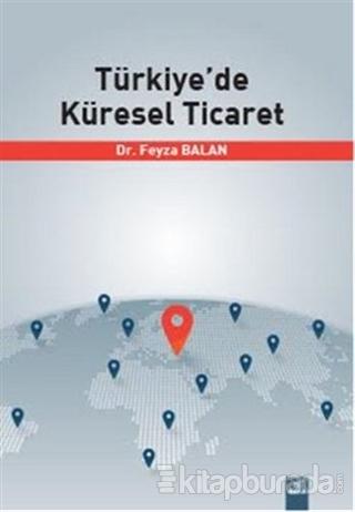 Türkiye'de Küresel Ticaret