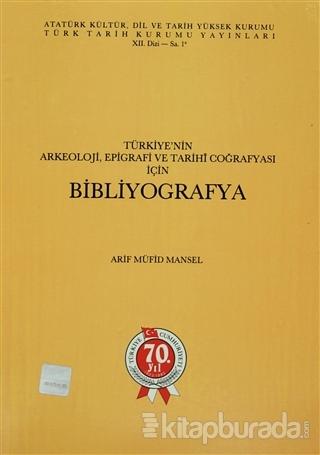 Türkiye'nin Arkeoloji, Epigrafi ve Tarihi Coğrafyası için Bibliyografya