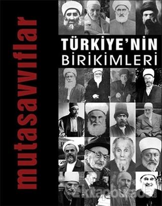 Türkiye'nin Birikimleri 4 - Mutasavvıflar
