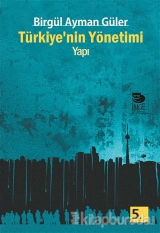Türkiye'nin Yönetimi - Yapı