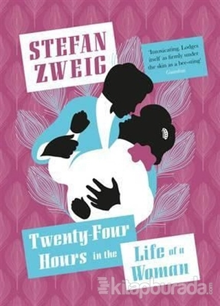 Twenty - Four Hours in the Life of a Woman Stefan Zweig