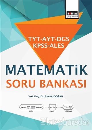 TYT - AYT - DGS - KPSS - ALES Matematik Soru Bankası