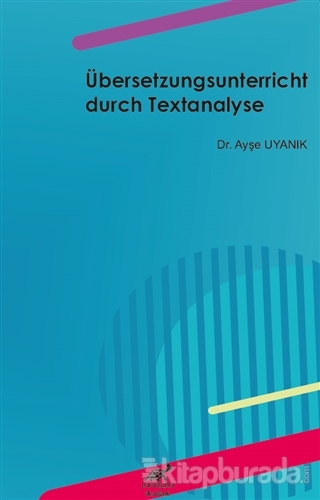 Übersetzungsunterricht Durch Textanalyse Ayşe Uyanık