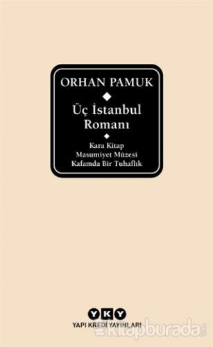 Üç İstanbul Romanı (Şömizli) (Ciltli)