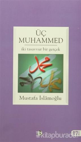 Üç Muhammed %35 indirimli Mustafa İslamoğlu