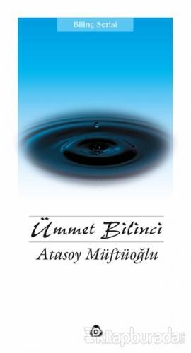Ümmet Bilinci Atasoy Müftüoğlu
