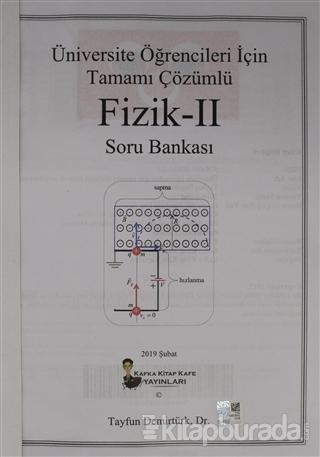 Üniversite Öğrencileri İçin Tamamı Çözümlü Fizik - 2 Soru Bankası Tayf