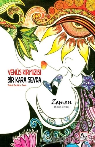 Venüs Kırmızısı Bir Kara Sevda