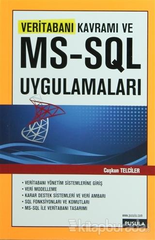 Veritabanı Kavramı ve MS -SQL Uygulamaları - %30 indirimli  - Coşkun T