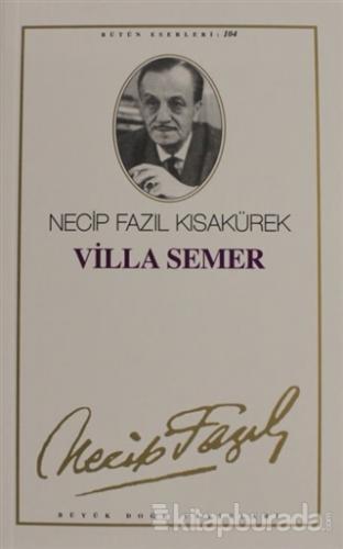 Villa Semer : 85 - Necip Fazıl Bütün Eserleri