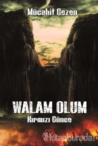 Walam Olum - Kırmızı Günce