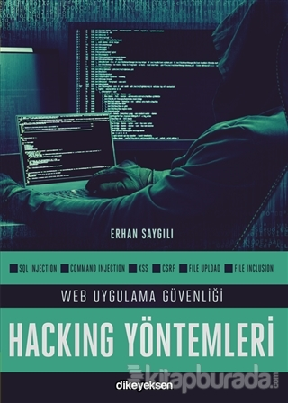 Web Uygulama Güvenliği Hacking Yöntemleri Erhan Saygılı