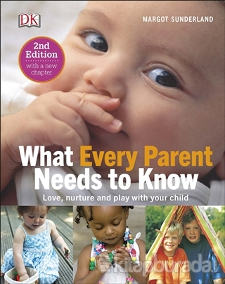 What Every Parent Needs to Know (Ciltli)