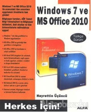 Windows 7 ve MS Office 2010