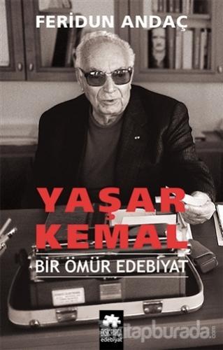 Yaşar Kemal Bir Ömür Edebiyat (Ciltli)