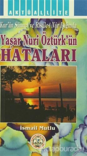 Yaşar Nuri Öztürk'ün Hataları