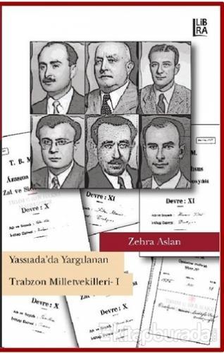 Yassıada'da Yargılanan Trabzon Milletvekilleri 1