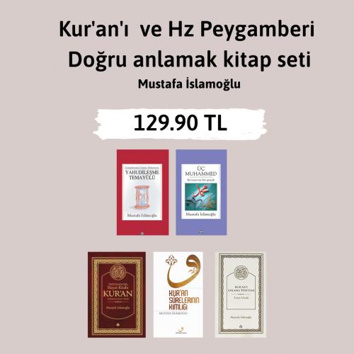 Kur'an'ı ve Hz Peygamberi Doğru Anlamak (5 Kitap Set Özel Fiyat) Musta