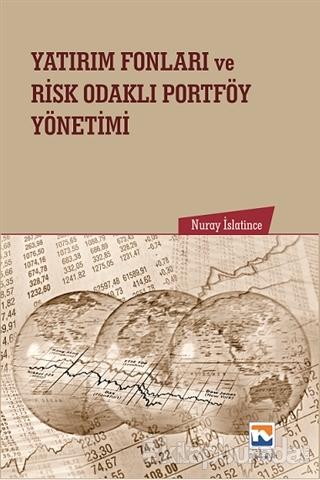 Yatırım Fonları ve Risk Odaklı Portföy Yönetimi