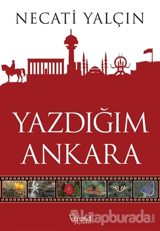 Yazdığım Ankara Necati Yalçın