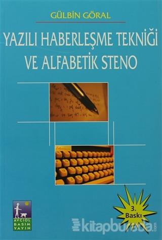 Yazılı Haberleşme Tekniği ve Alfabetik Steno