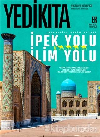 Yedikıta Tarih ve Kültür Dergisi Sayı: 116 Nisan 2018