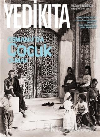Yedikıta Tarih ve Kültür Dergisi Sayı: 123 Kasım 2018