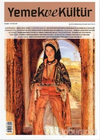 Yemek ve Kültür Üç Aylık Dergi Sayı: 42 Kış 2015